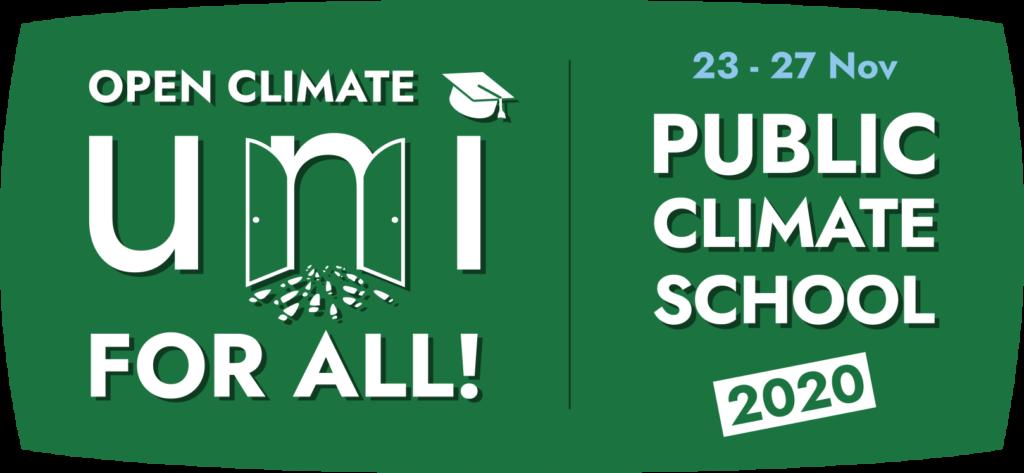 Open Climate Uni for All - 23-27 Nov Public Climate School 2020