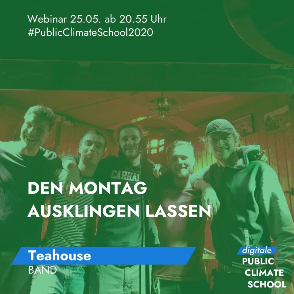 """Sharepic """"Den Montag Ausklingen Lassen - Teahouse (Band)"""", 25.05. ab 20:55 Uhr"""
