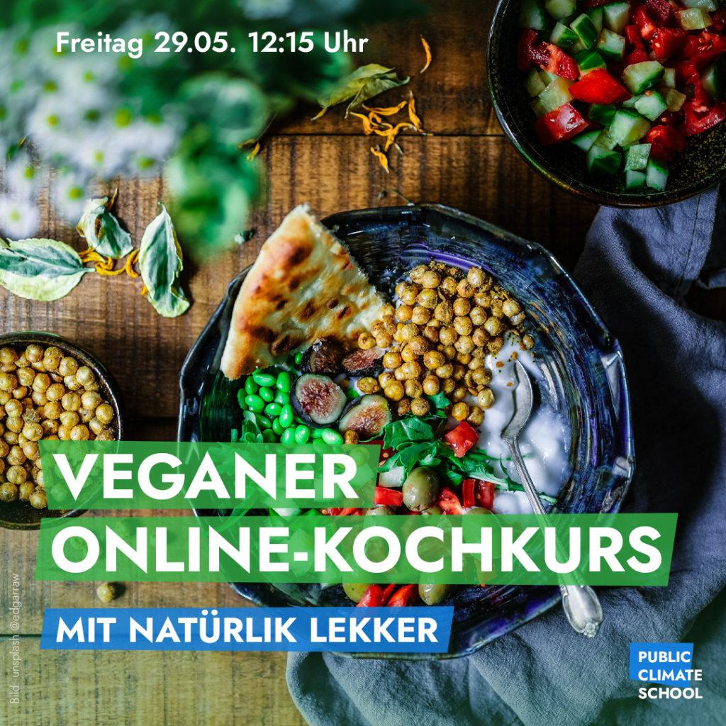 """Sharepic """"Veganer Online-Kochkurs mit Natürlik Lekker"""", Freitag 29.05. 12:15"""