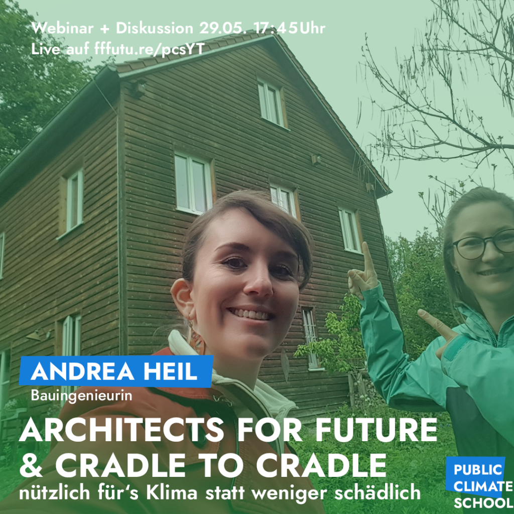 "Sharepic ""Architects for Future & Cradle to Cradle"", mit Andrea Heil, 29.05. 17:45 Uhr"