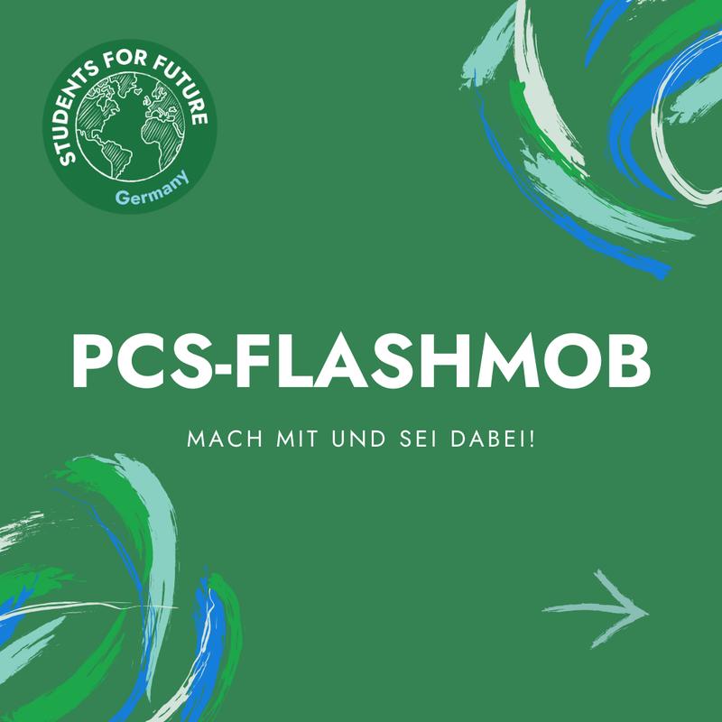 """Sharepic """"PCS-FLASHMOB - Mach mit und sei dabei!"""" (Nummer 1)"""