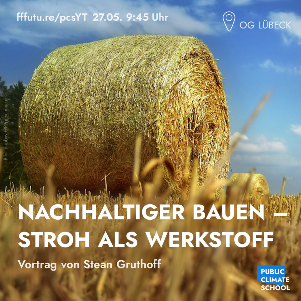 """Sharepic """"Nachhaltiger Bauen - Stroh als Werkstoff"""", 27.05. um 9:45 Uhr"""