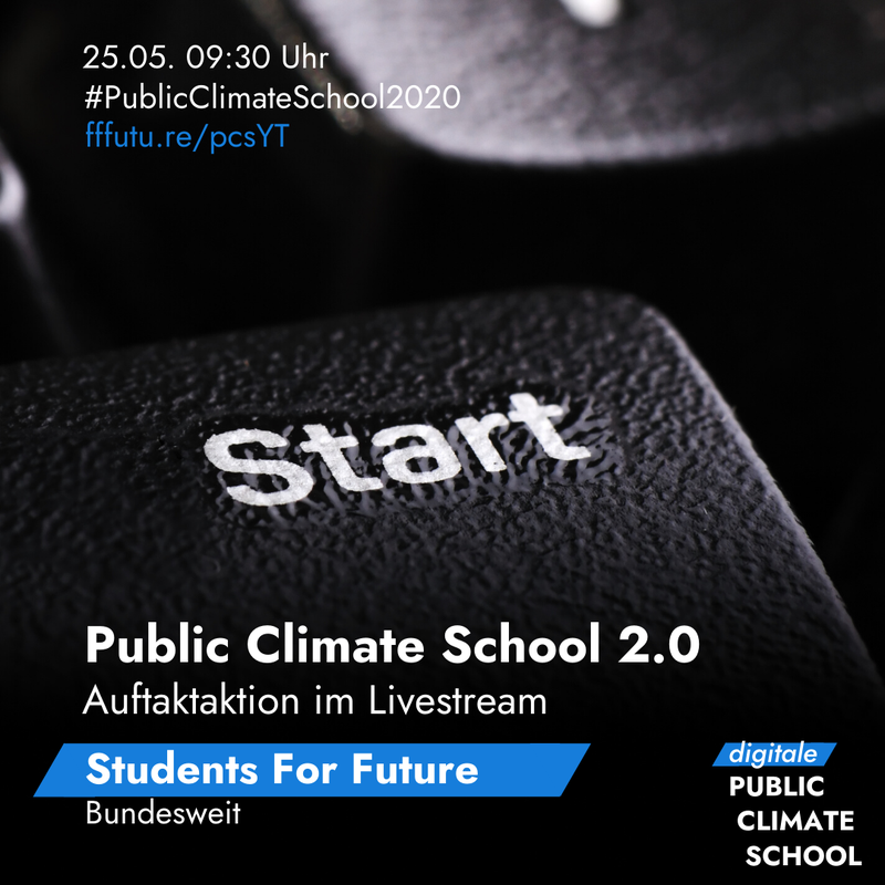 "Sharepic ""Public Climate School 2.0 - Auftaktaktion im Livestream"", 25.05. um 09:30 Uhr"