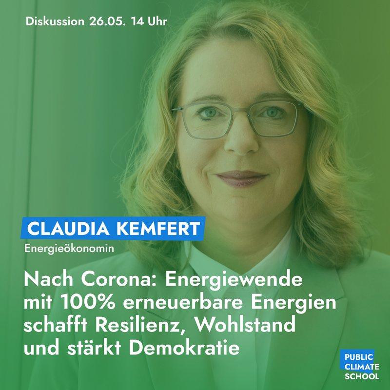 "Sharepic ""Claudia Kemfert- Nach Corona: Energiewende"", 26.05. um 14 Uhr"