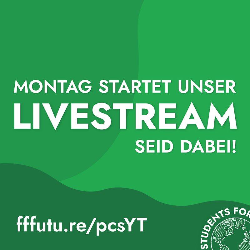 """Sharepic """"Montag startet unser Livestream seid dabei!"""", Link: fffutu.re/pcsYT"""
