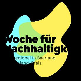 Woche für Nachhaltigkeit Überregional in Saarland & Rheinland Pfalz
