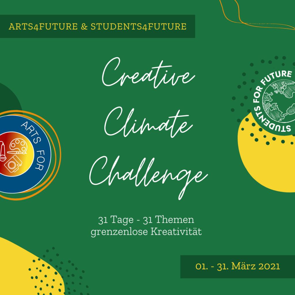 Erstes Sharepic: Arts4Future & Students For Future Creative Climate Challenge 31 Tage, 31 Themen - grenzenlose Kreativität 01.-31. März 2021